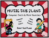 MUSIC SUB PLANS Composer Facts & Word Searches