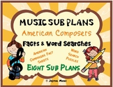 MUSIC SUB PLANS for AMERICAN Composers Facts & Word Searches