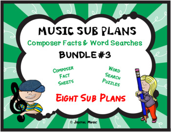 MUSIC SUB PLANS for Composers Facts & Word Searches BUNDLE #3