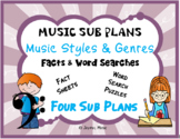Distance Learning MUSIC SUB PLANS for MUSIC STYLES & GENRE