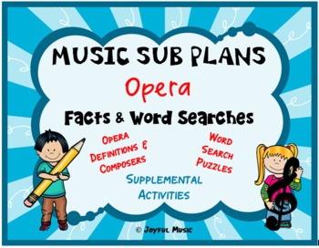 MUSIC SUB PLANS for OPERA Facts & Word Searches