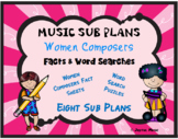 MUSIC SUB PLANS for WOMEN COMPOSERS Facts & Word Searches
