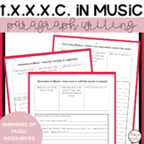 Music T.X.X.X.C. Paragraph Writing