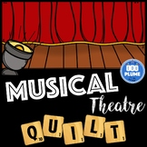 MUSIC THEATRE MUSIC - BROADWAY - LISTENING QUILT
