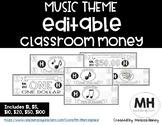 MUSIC THEME - Classroom Money - EDITABLE