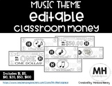 MUSIC THEME - Classroom Money - EDITABLE