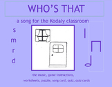 MUSIC: WHO's THAT TAPPING AT MY WINDOW? a song for the Kodaly Classroom