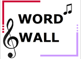 MUSIC WORD WALL FOR K-5