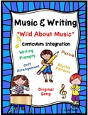MUSIC & WRITING Wild About Music! K-5th Common Core-Song,