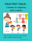 MUSIC: YOUR FIRST VIOLIN - a booklet for beginning violin students
