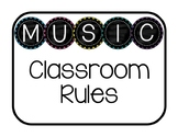 MUSIC classroom rules & expectations