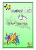 MUSICAL MATHS - EGG BEATS