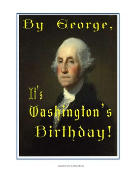"MUSICAL PLAY: ""By George, It's Washington's Birthday!"" a 1-act patriotic musical"