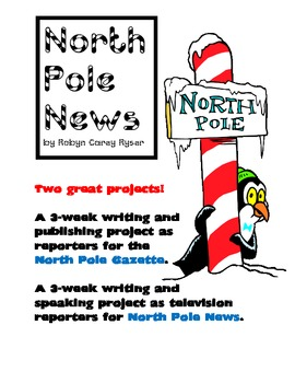 MUST HAVE Winter Holiday Writing - 2 North Pole News Units - GREAT for CCSS!