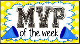 MVP of the week - Helper of the week sign for a sports themed classroom