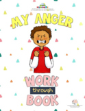 MY ANGER WORK-THROUGH-BOOK (Fillable)