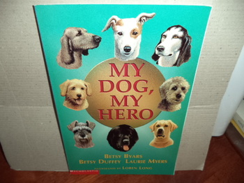 MY DOG, MY HERO   ISBN0-439-38776-0
