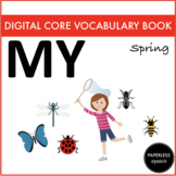 MY - Digital AAC Core Vocabulary Book - Spring Edition