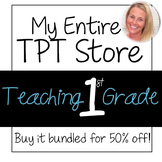 MY ENTIRE STORE- Buy all my TPT products BUNDLED