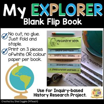 MY EXPLORER - Blank Flip Book for Inquiry-Based History Research Project