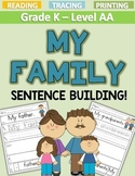 MY FAMILY Sentence Building LEVEL AA