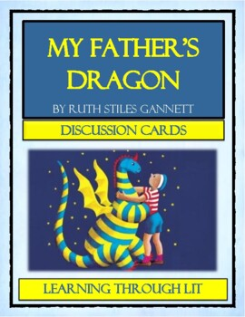 MY FATHER'S DRAGON Ruth Stiles Gannett - Discussion Cards
