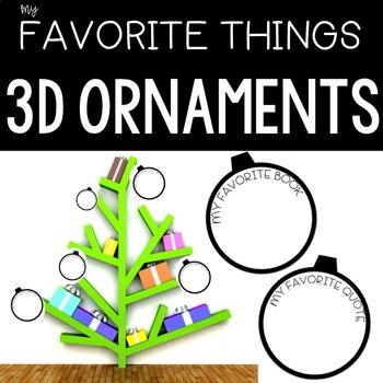 MY FAVORITE THINGS 3D ORNAMENT