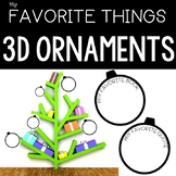 MY FAVORITE THINGS 3D ORNAMENT