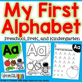 MY FIRST ALPHABET - Preschool, PreK, Kindergarten