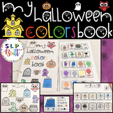 MY HALLOWEEN COLORS BOOK (SPEECH & LANGUAGE THERAPY)