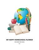 MY HAPPY HOMESCHOOL PLANNER: FOR ELEMENTARY SCHOOL K-4