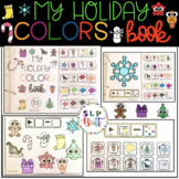 MY HOLIDAY COLORS BOOK (SPEECH & LANGUAGE THERAPY)WINTER,