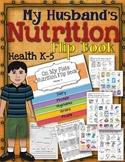 MY HUSBAND'S NUTRITION  FLIP BOOK: ON MY PLATE, HEALTH GRADES K-5
