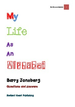 MY LIFE AS AN ALPHABET Questions and Answers