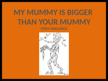 MY MUMMY IS TALLER THAN YOUR MUMMY