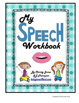 SPEECH WORKBOOK (A Workbook for Articulation Practice)