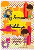 MY SUMMER HOLIDAYS