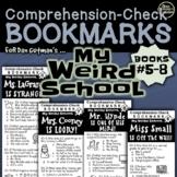 MY WEIRD SCHOOL SERIES (Books #5-8) Comprehension-Check Bookmarks