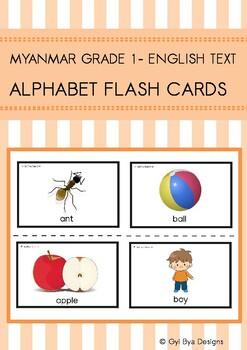 MYANMAR GRADE 1- ENGLISH TEXT (ALPHABET FLASH CARDS)