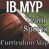 MYP Physical Education Basketball/Team Sports Unit