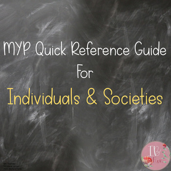 MYP Quick Reference Guide for Individuals & Societies