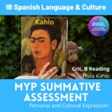 MYP Summative Criteria B Reading - Frida Kahlo