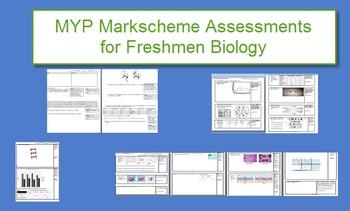 11 MYP/IB Markscheme Assessments for Freshmen Biology
