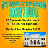 MYSTERIES AT THE MUSEUM : SEASON 2 BUNDLE (14 Video Sheets / Science / History)