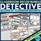 DETECTIVE THEME Classroom Decor EDITABLE