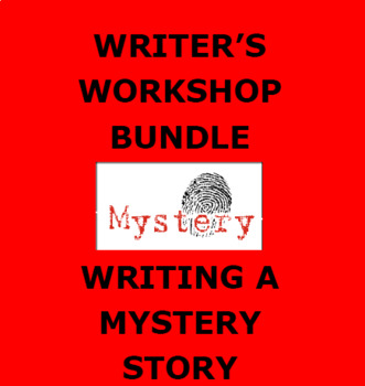 MYSTERY WRITING: Writer's Workshop Step by Step Activity Booklet
