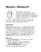 MYSTERY: Whodunit?