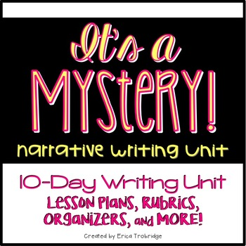 Mystery Writing Unit {Narrative Writing}