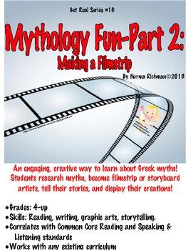 MYTHOLOGY FUN: MAKE A FILMSTRIP! COMMON CORE READING, SPEAKING, LISTENING LESSON