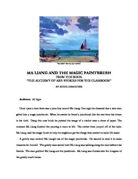 """Ma Liang and the Magic Paintbrush"" Story for the Art Classroom"